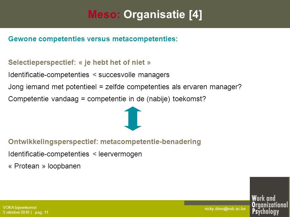 Meso: Organisatie [4] Gewone competenties versus metacompetenties: